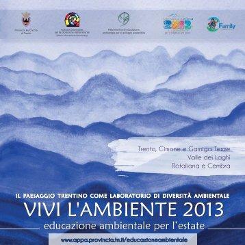 VIVI L'AMbIenTe 2013 - Agenzia provinciale per la protezione dell ...