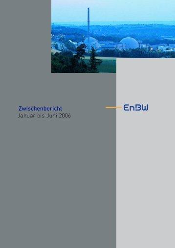 Quartalsbericht Januar bis Juni 2006