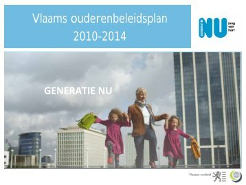 Presentatie Vlaams ouderenbeleidsplan 2010-2014