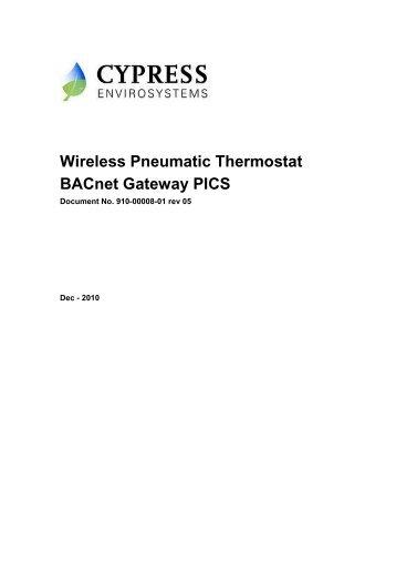 Wireless Pneumatic Thermostat BACnet Gateway PICS - Cypress ...