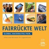 """Fairrückte Welt"" (PDF) - EPN Hessen eV"