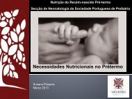Necessidades Nutricionais no Prétermo - Susana Pissarra