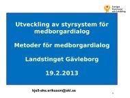 Varför medborgardialog? - Landstinget Gävleborg