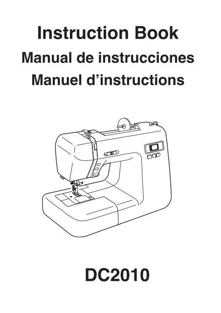 Instruction Book DC2010 - Janome