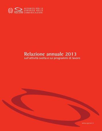 Relazione annuale 2013 - Corriere delle comunicazioni