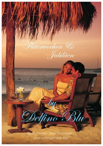 Flitterwochen & Jubiläen - Delfino Blu Hotel