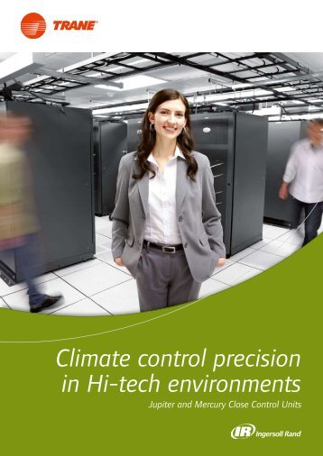 Climate control precision in Hi-tech environments