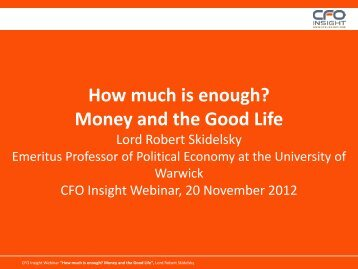 How much is enough? Money and the Good Life - CFO Insight