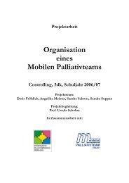 Projektarbeit - Organisation eines Mobilen Palliativteams