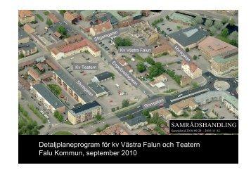 Detaljplaneprogram för kv Västra Falun och Teatern Falu Kommun ...
