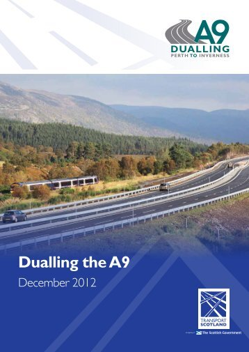 Dualling the A9 - Transport Scotland