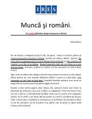 MUNCA SI ROMANII. Eseu Vaile Dancu, IRES ... - CSN Meridian