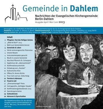 Mai | Juni 2013 Inhalt - Evangelische Kirchengemeinde Berlin-Dahlem