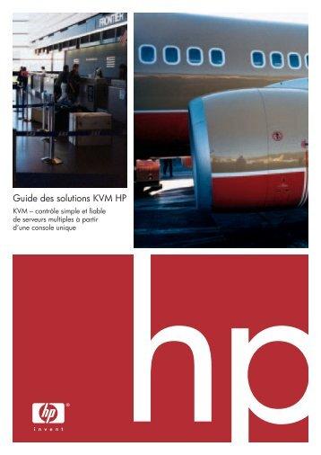 Guide des solutions KVM HP - Hewlett-Packard France - HP