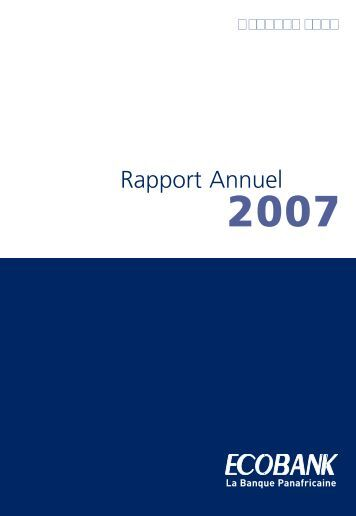 Ecobank Rapport Annuel 2007