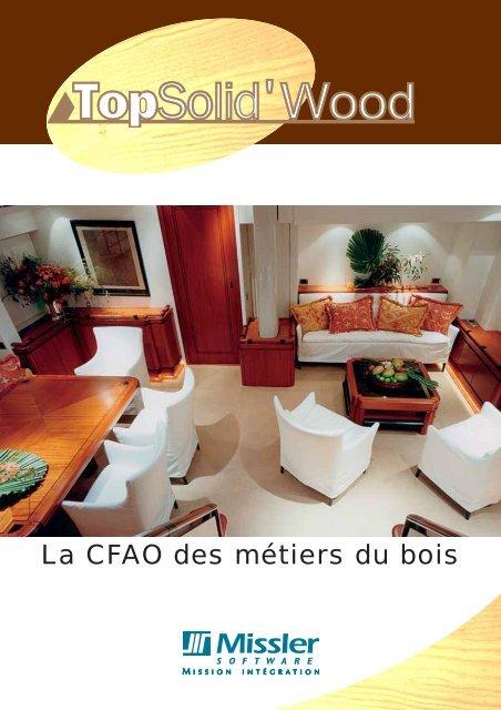 La CFAO des métiers du bois - TopSolid