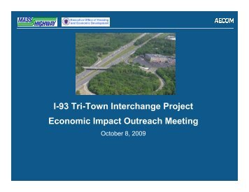 AECOM Project Overview Presentation - I-93 Tri-Town Interchange ...