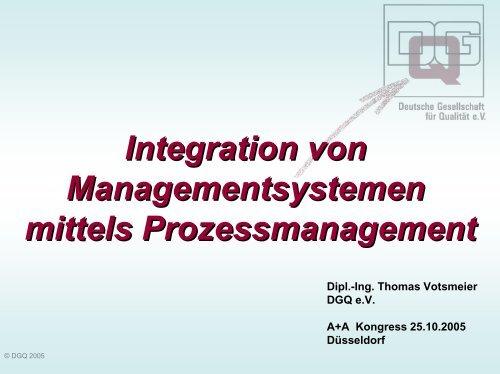 Integration von Managementsystemen mittels Prozessmanagement