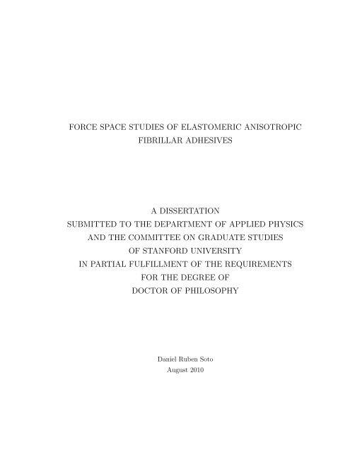 Force Space Studies of Elastomeric Anisotropic Fibrillar Adhesives