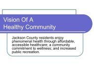 VISION OF A HEALTHY COMMUNITY - Jackson County, Michigan