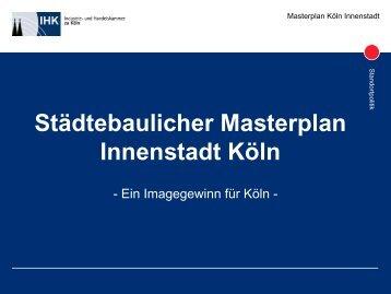 Städtebaulicher Masterplan Innenstadt Köln - PROEstate