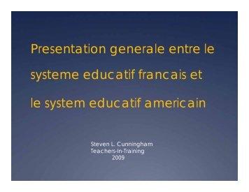 Presentation generale entre le systeme educatif francais et le ...