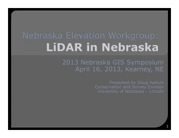 1C: LiDAR in Nebraska - the Nebraska GIS/LIS Association