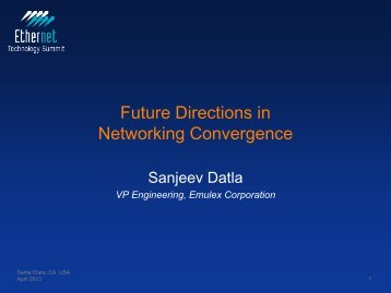 Future Directions in Networking Convergence - Ethernet Technology ...
