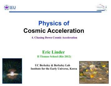 Physics of Cosmic Acceleration - Supernova Cosmology Project
