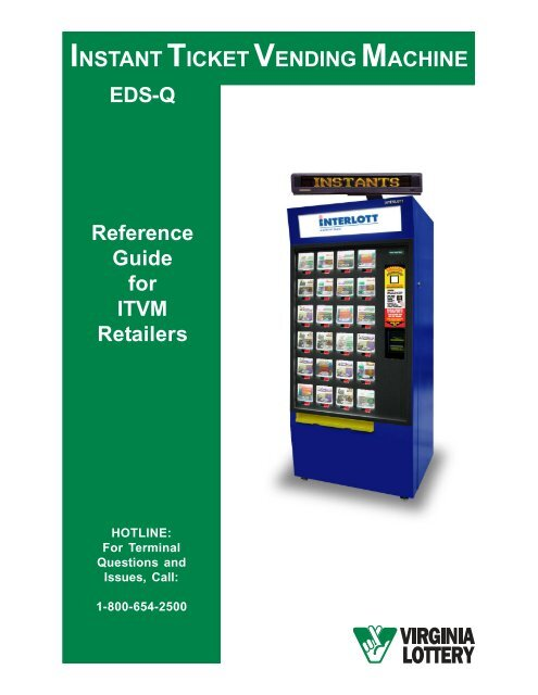 INSTANT TICKET VENDING MACHINE Reference Guide for ITVM