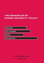 THE PRINCIPLES OF DANISH DISABILITY POLICY