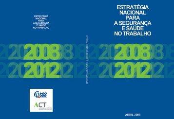 Estratégia Nacional para a Segurança e Saúde no Trabalho: 2008