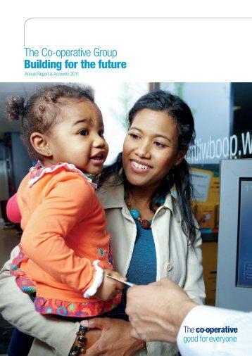 Annual Report 2011 - The Co-operative