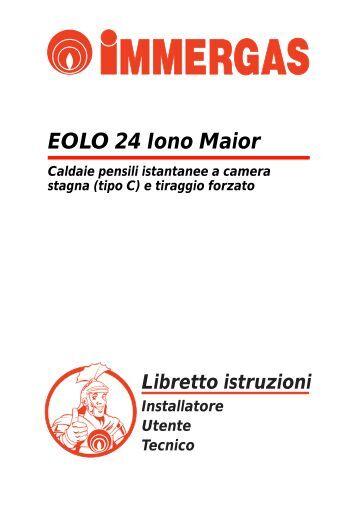 Libretto istruzioni eolo maior 24 28 32 kw pdf for Caldaia immergas eolo maior 24 kw prezzo
