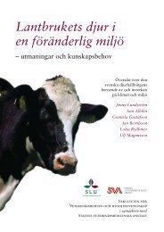 Boken Lantbrukets djur i en föränderlig miljö SLU, SVA (pdf)