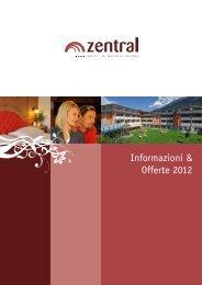 Il nostro listino 2012 in forma PDF - und Wellnesshotel Zentral