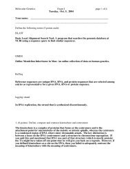 Molecular Genetics Exam I page 1 of 4 Tuesday, Oct. 5, 2004 Your ...