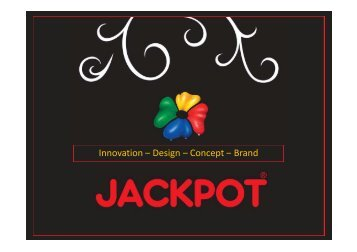 Innovation – Design – Concept – Brand ... - Jackpot Danmark