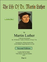 The life of Martin Luther. Collected and ... - maartenluther.info