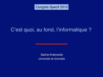 C'est quoi, au fond, l'informatique - Société Informatique de France