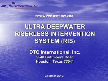 ultra-deepwater deepwater riserless intervention system - Drilling ...