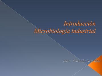 Introduccion Microbiologia industrial