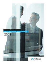 Informe anual 2008 - la Caixa