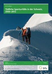 bfu-Grundlagen: Tödliche Sportunfälle in der Schweiz, 2000-2012