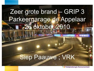 Zeer grote brand – GRIP 3 Parkeergarage de Appelaar 26 oktober ...