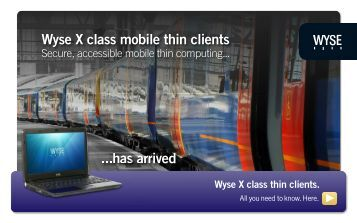 Wyse X Class Mobile Thin Clients - Wyse Technology