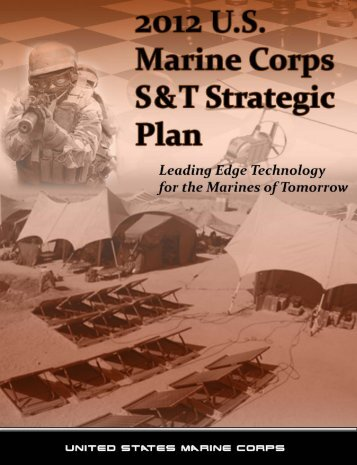 2012 Marine Corps S&T Strategic Plan - Defense Innovation ...