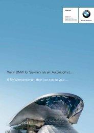 Wenn BMW für Sie mehr als ein Automobil ist, … If BMW means ...