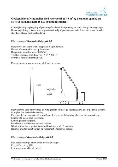 Et kort notat i hvordan de to styrkeprøver kan udføres kan findes her.