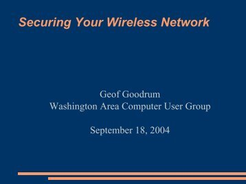 Securing Your Wireless Network - Washington Area Computer User ...